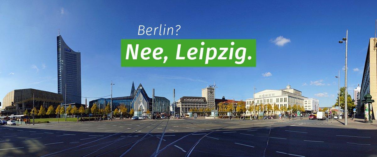 Berlin? Nee, Leipzig.